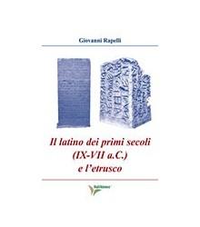 Il Latino dei Primi Secoli...