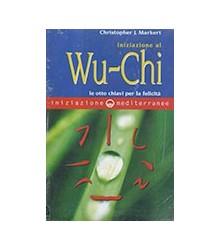 Iniziazione Al Wu-Chi. Otto...