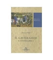 Il Castia-Gilos e i Testi...