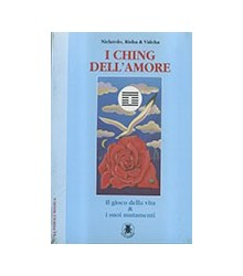 I Ching Dell'Amore. Il...