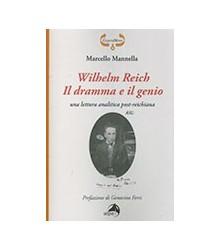 Wilhelm Reich il Dramma e...