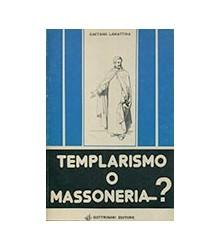 Templarismo o Massoneria?