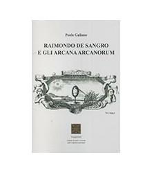 Raimondo De Sangro e gli...