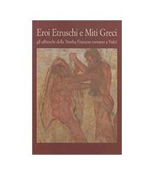 Eroi Etruschi e Miti Greci