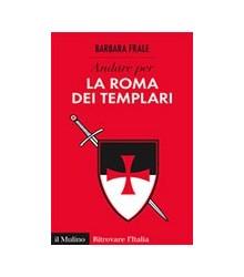 Andare per la Roma dei...