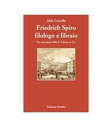 Friedrich Spiro Filologo e...