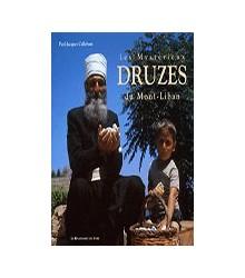 Les Mystérieux Druzes du...