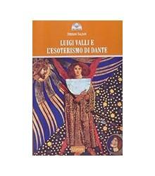 Luigi Valli e l'Esoterismo...