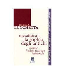 Metafisica I. La Sophia...