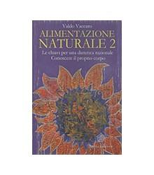 Alimentazione Naturale Vol. II