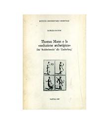 Thomas Mann e la Seduzione...
