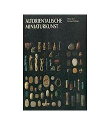 Altorientalische Miniaturkunst