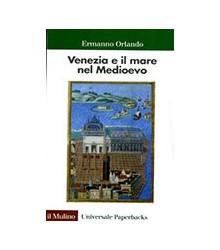 Venezia e il Mare nel Medioevo