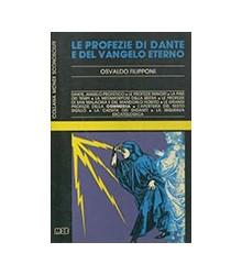 Le Profezie di Dante e del...