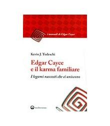 Edgar Cayce e il Karma...
