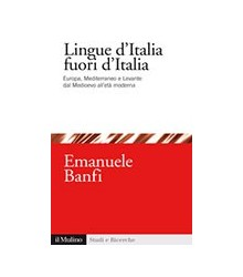 Lingue d'Italia Fuori d'Italia