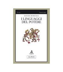 Linguaggi del Potere (I)