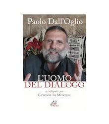 Paolo dall'Oglio l'Uomo del...