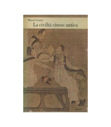 La Civiltà Cinese Antica