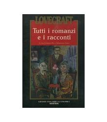 Lovecraft Tutti i Romanzi e...