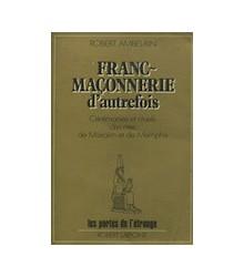 Franc~Maçonnerie d'Autrefois
