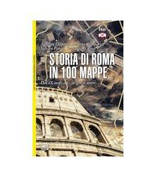 Storia di Roma in 100 Mappe