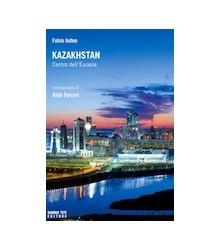 Kazakhstan Centro dell'Eurasia