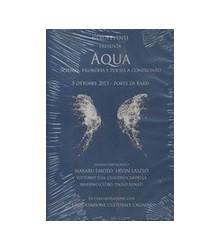 Aqua. Scienza, Filosofia e...