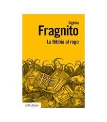 La Bibbia al Rogo