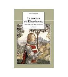La Crociata nel Rinascimento