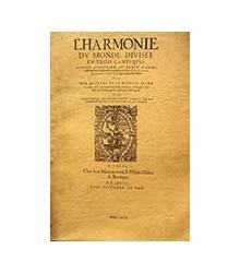 L'Harmonie du Monde Divisee...