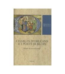 Charles d'Orléans e i Poeti...