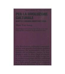 Per la Rivoluzione Culturale