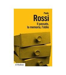 Il Passato, la Memoria,...