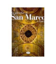 Lo Splendore di San Marco a...