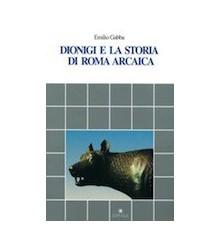 Dionigi e la Storia di Roma...