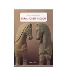 Sofoi, Sofisti: Filosofi