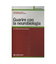 Guarire con la Neurobiologia