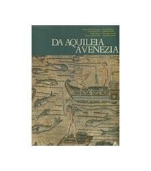 Da Aquileia a Venezia