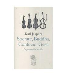 Socrate, Buddha, Confucio,...