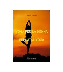 Yoga per la Donna e...