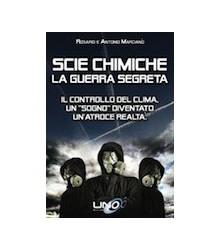 Scie Chimiche - La Guerra...