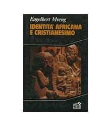 Identità Africana e...