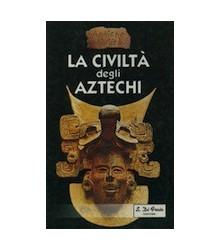 La Civiltà degli Aztechi