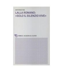 Lalla Romano: «Solo il...