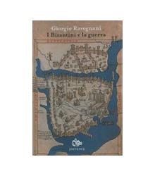 I Bizantini e la Guerra
