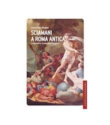 Sciamani a Roma Antica