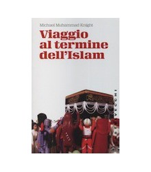 Viaggio al Termine dell'Islam