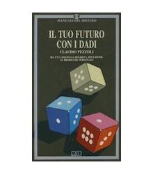 Il Tuo Futuro con i Dadi