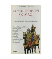 La Vera Storia dei Re Magi